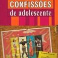 """Lançado pela Cultura Marcas, está disponível o DVD da 1ª temporada de """"Confissões de Adolescente"""". """"A série revela — sob o ponto de vista feminino — as confissões e confusões […]"""